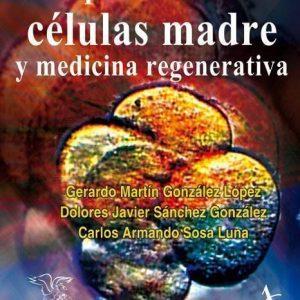 Terapia celular con células madre y medicina regenerativa