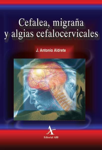 Cefalea, migraña y algias cefalocervicales