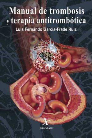 Manual de trombosis y terapia antitrombótica