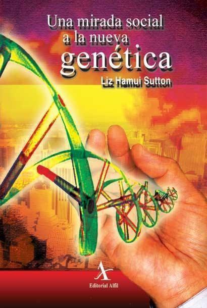 Una mirada social a la nueva genética