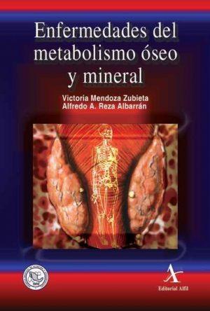 Enfermedades del metabolismo óseo y mineral