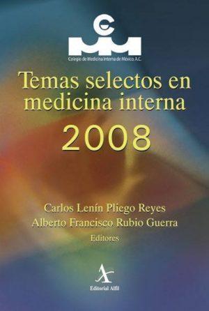 Temas selectos en medicina interna 2008