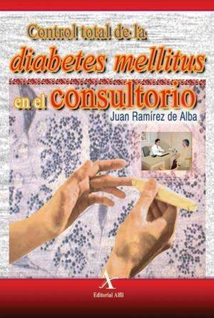 Control total de la diabetes mellitus en el consultorio