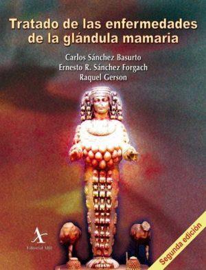 Tratado de las enfermedades de la glándula mamaria (2 Vols.)