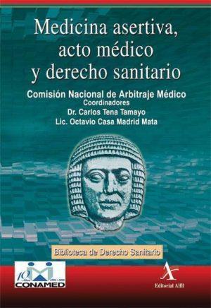 Medicina asertiva, acto médico y derecho sanitario
