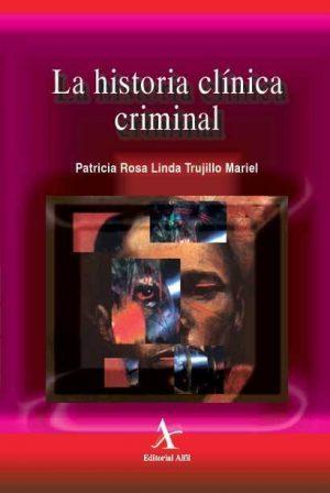 La historia clínica criminal