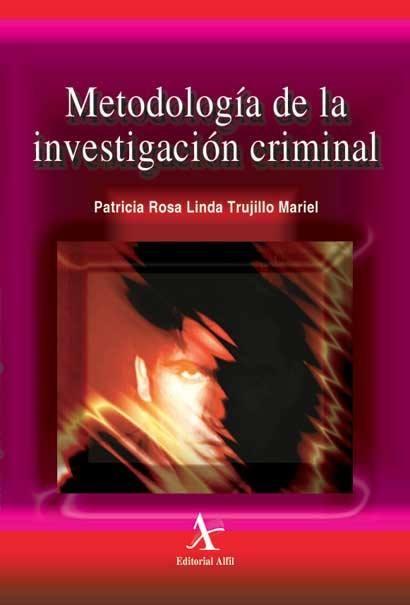 Metodología de la investigación criminal
