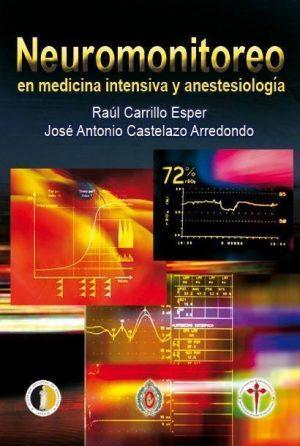 Neuromonitoreo en medicina intensiva y anestesiología