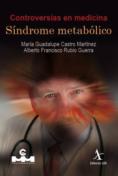 Síndrome metabólico (Controversias en medicina)