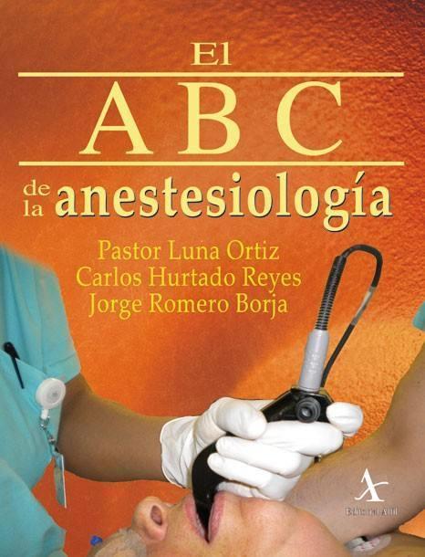 El ABC de la anestesiología