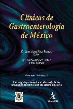 La cirugía laparoscópica en el manejo de los principales padecimientos del aparato digestivo  (CGM No. 1)