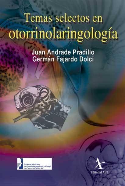 Temas selectos en otorrinolaringología