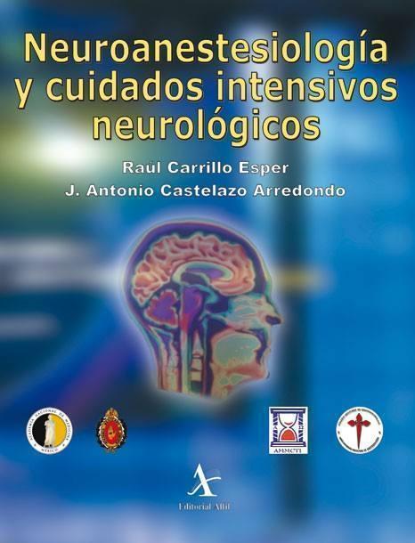 Neuroanestesiología y cuidados intensivos neurológicos