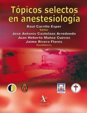 Tópicos selectos en anestesiología