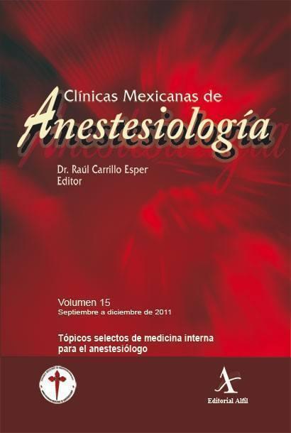 Tópicos selectos de medicina interna para el anestesiólogo (CMA Vol. 15)