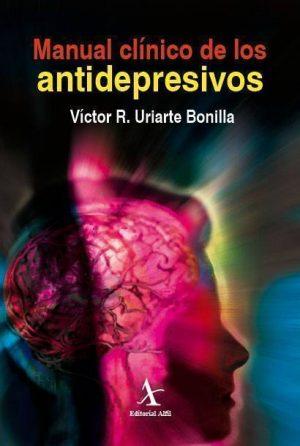 Manual clínico de los antidepresivos