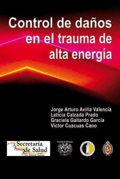 Control de daños en el trauma de alta energía