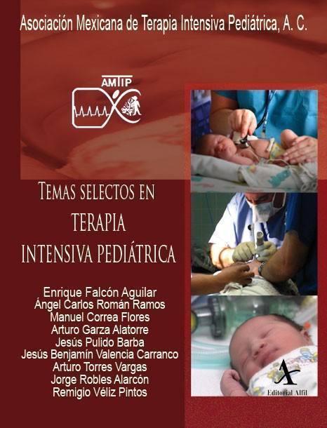 Temas selectos en terapia intensiva pediátrica, 2 Vols.