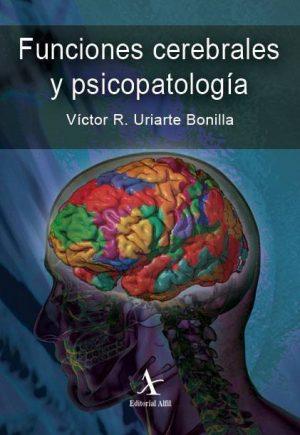 Funciones cerebrales y psicopatología