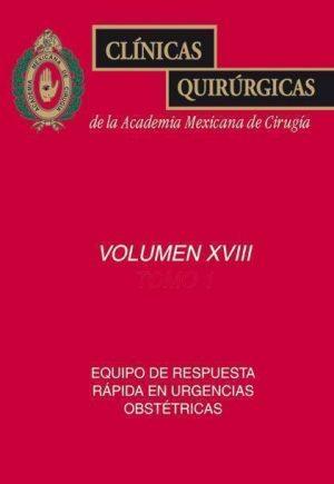 Equipo de respuesta rápida en urgencias obstétricas (2 tomos) (CQAMC Vol. XVIII)