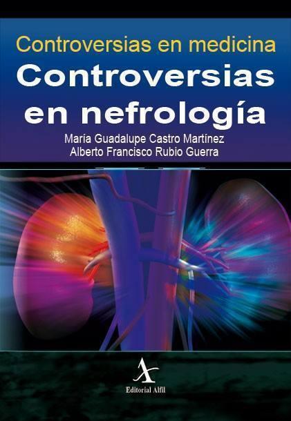 Controversias en nefrología