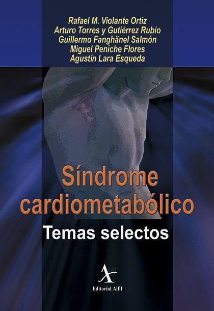 Síndrome cardiometabólico. Temas selectos