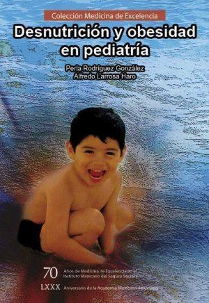 Desnutrición y obesidad en pediatría