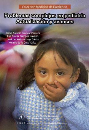 Problemas complejos en pediatría. Actualización y avances