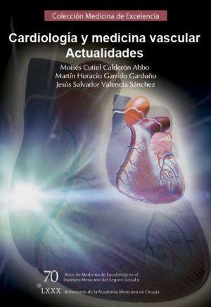 Cardiología y medicina vascular. Actualidades