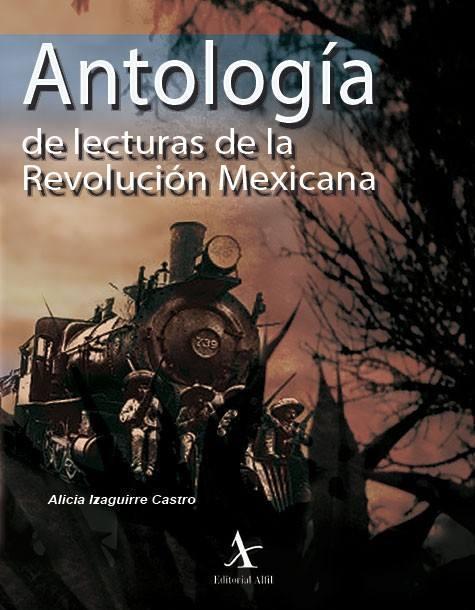 Antología de lecturas de la Revolución Mexicana