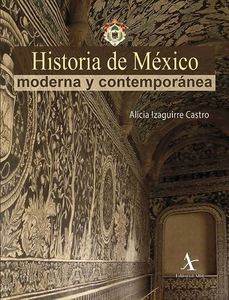 Historia de México moderna y contemporánea