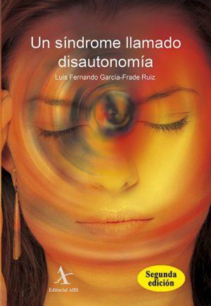 Un síndrome llamado disautonomía 2a. edición