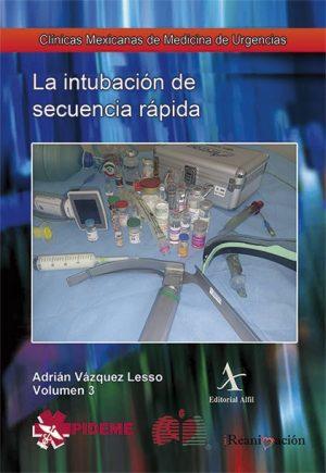 La intubación de secuencia rápida  (CMMU No. 3)