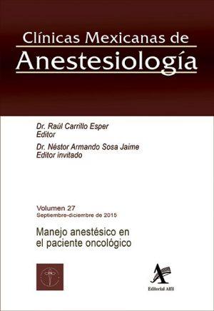 Manejo anestésico en el paciente oncológico (CMA Vol. 27)