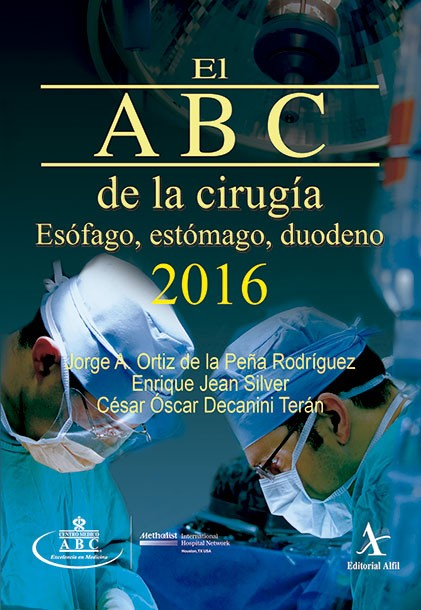El ABC de la cirugía 2016. Esófago, estómago, duodeno