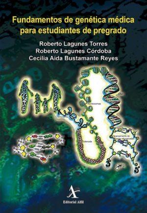 Fundamentos de genética médica para estudiantes de pregrado