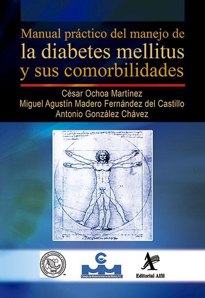 Manual práctico del manejo de la diabetes mellitus y sus comorbilidades