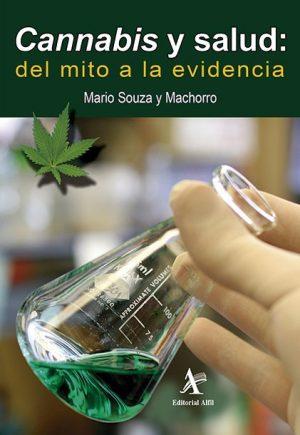 Cannabis y salud: del mito a la evidencia