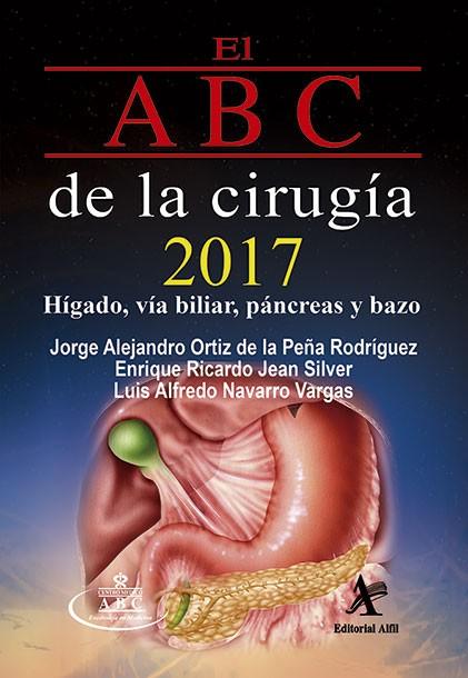 El ABC de la cirugía 2017: hígado, vía biliar, páncreas y bazo