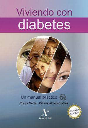 Viviendo con diabetes. Un manual práctico 2a. edición