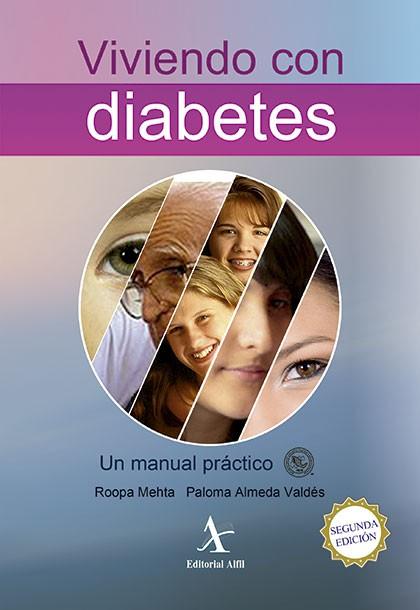 Viviendo con diabetes. Un manual práctico