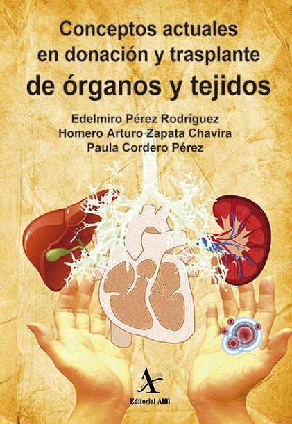 Conceptos actuales en donación y trasplante de órganos y tejidos