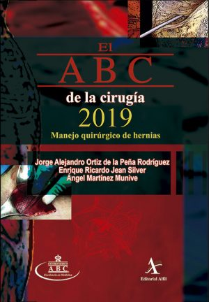 El ABC de la cirugía 2019. Manejo quirúrgico de hernias