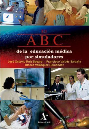 El ABC de la educación médica por simuladores