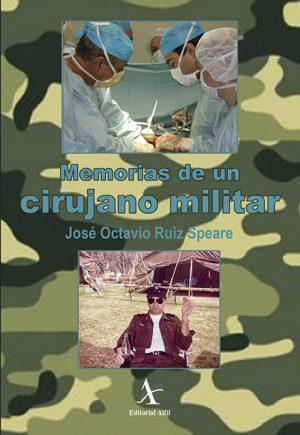 Memorias de un cirujano militar