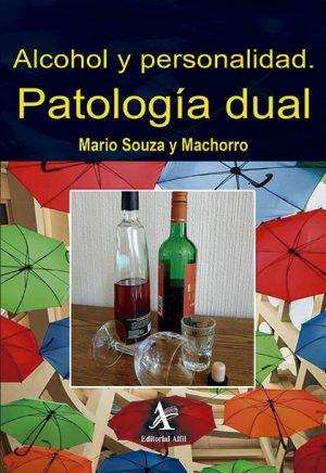 Alcohol y personalidad. Patología dual
