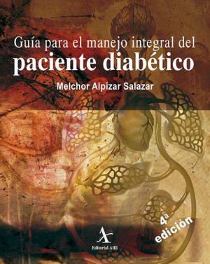 Guía para el manejo integral del paciente diabético 4ta. Edición