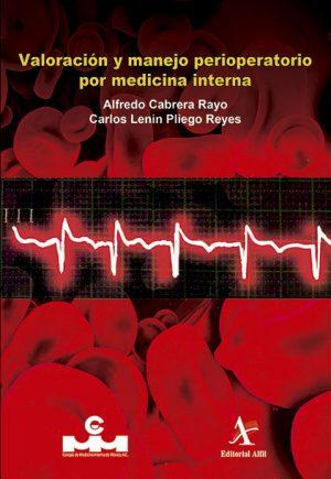 Valoración y manejo perioperatorio por medicina interna