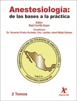 Anestesiología: de las bases a la práctica, 2 Vols.