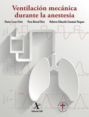Ventilación mecánica durante la anestesia